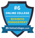 Ranked No. 6 out of 112 schools for the top online Business Management programs by OnlineColleges.com